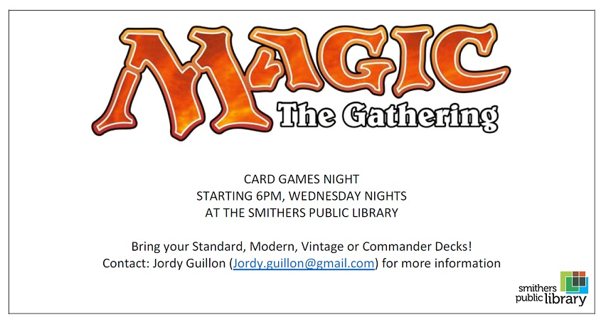Magic - the gathering @ Smithers Public Library