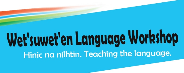Wet'suwet'en Language Workshop @ Smithers Public Library
