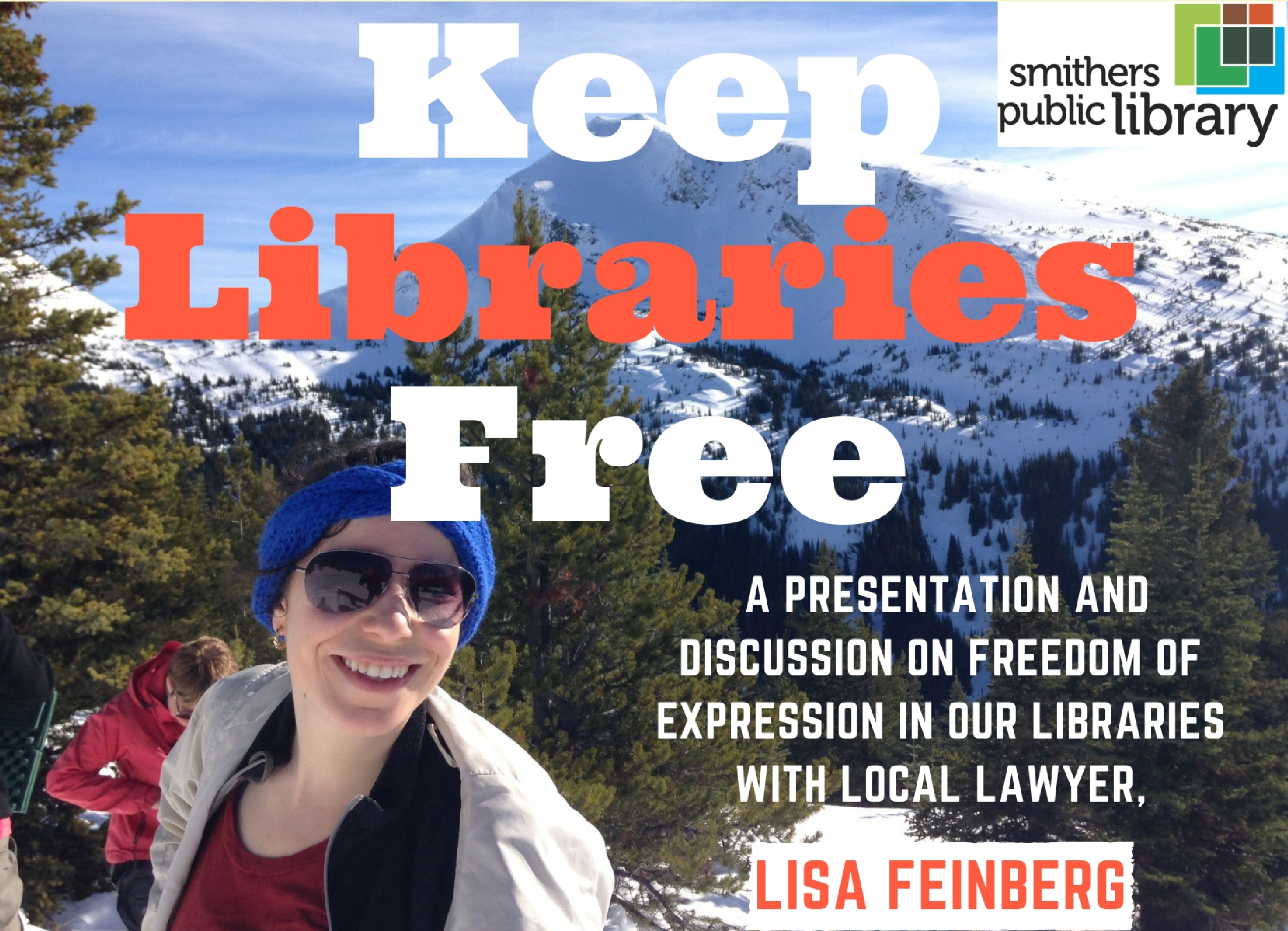 Keeping Our Libraries Free @ Smithers Public Library
