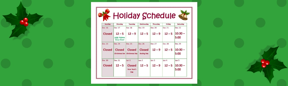 Hours of operation during the holiday season