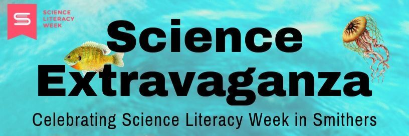 Science Extravaganza (Oceans) @ Smithers Public Library