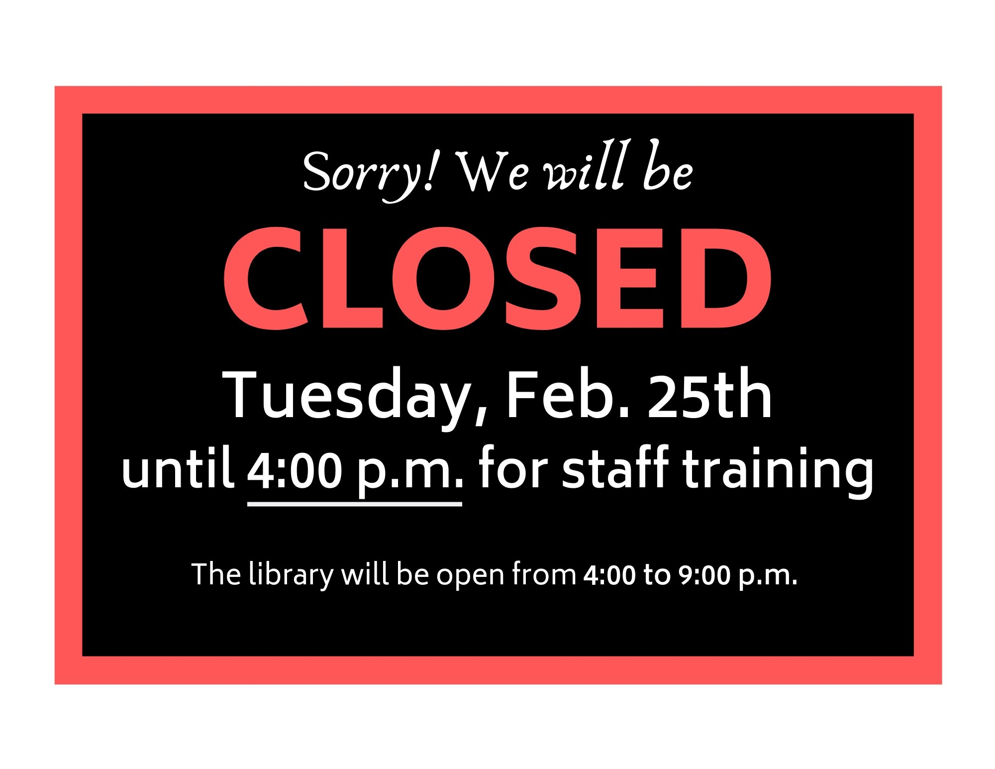 CLOSED until 4:00 p.m. @ Smithers Public Library
