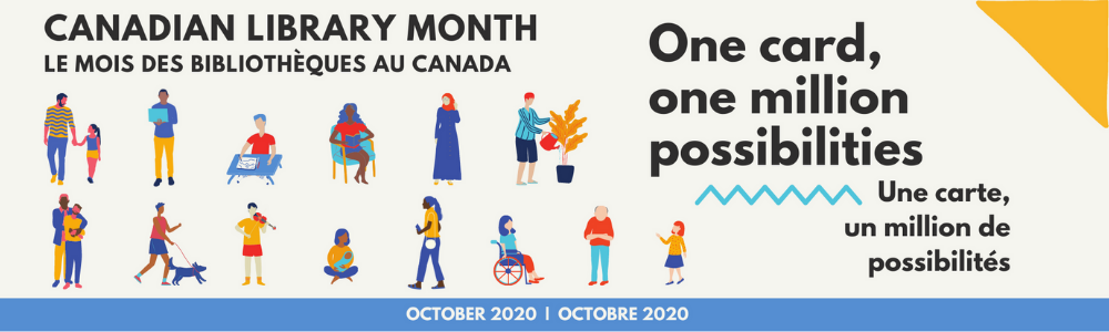 October is Canadian Library Month!